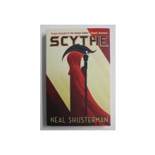 ARC OF A SCYTHE 1  - SCYTHE by NEAL SHUSTERMAN , 2018