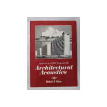 APPLICATION OF B&K EQUIPMENT TO ARCHITECTURAL ACOUSTICS by K.B. GINN , 1978
