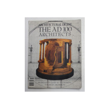 ARCHITECTURAL DIGEST - THE  AD 100 ARCHITECTS , AN EXCLUSIVE GUIDE TO THE WORLD ' S FOREMOST ARCHTECTS , 1991