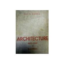 Architecure Duiliu Marcu 1930 1940