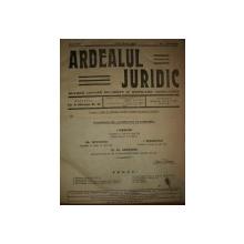 ARDEALUL JURIDIC , REVISTA LUNARA DE DREPT SI UNIFICARE LEGISLATIVA 1933 ANUL XIII, NR.1-12