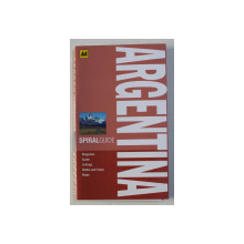 ARGENTINA - SPIRAL GUIDE - MAGAZINE , GUIDE , LISTINGS , WALKS and TOURS , MAPS by MATT CHESTERTON , 2012