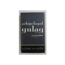 ARHIPELAGUL GULAG de ALEXANDR SOLJENITIN , VOLUMUL I , 2008