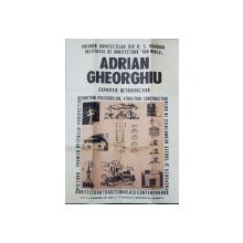 ARHITECTUL ADRIAN GHEORGHIU  - AFISUL EXPOZITIEI RETROSPECTIVE  , LA FACULTATEA DE ARHITECTURA , 8 - 20 NOIEMBRIE 1983