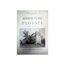 ARHITECTURA IN PLOIESTI- STUDIU ISTORIC
