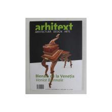 ARHITEXT , ARHITECTURA , DESIGN , ARTE , ANUL XVII , NUMARUL 12 ( 214 ) , 2010 *EDITIE BILINGVA