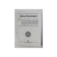 ARHIVA GENEALOGICA , ANUL IV , NR. 3-4 , 1997