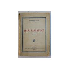 ARIPI FANTASTICE - poezii de DONAR MUNTEANU , 1925 , DEDICATIE*