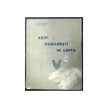 ARIPI ROMANESTI IN LUPTA - AL. DEMETRESCU