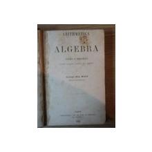 ARITHMETICA SI ALGEBRA, CULEASA SI PRELUCRATA PENTRU SCOLILE PUBLICE DIN ROMANIA- GEORGE JON MANU, PARIS 1863