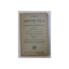 ARITMETICA CU NOTIUNI DE CONTABILITATE PENTRU CLASA a - III - a ED. XI REVAZUTA de GR. ORASANU , 1930