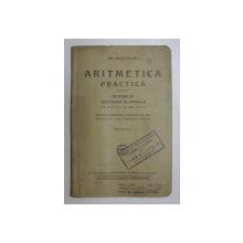 ARITMETICA PRACTICA PENTRU CLASA A II-A SECUNDARA SI NORMALA DE BAIETI SI FETE de GH. BEIU - PALADI, EDITIA A X-A