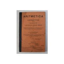 ARITMETICA SI GEOMETRIE PENTRU CLASA IV A SCOALEOR PRIMARE URBANE de C.V. FICSINESCU , 1907