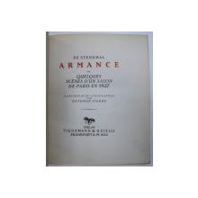 ARMANCE OU QUELQUES SCENES D ' UN SALON DE PARIS EN 1827  - illustree de 88 litographies parMIHAIL UDROIU , 1920 , EXEMPLAR NUMEROTAT 347 DIN 1200 *