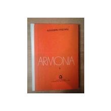 ARMONIA I de ALEXANDRU PASCANU , Bucuresti 1976