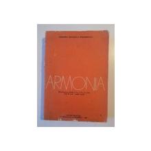 ARMONIA MANUAL PENTRU CLASELE A X-A,A XI-A, SI A XII-A LICEE DE ARTA- PROFIL MUZICA de ALEXANDRU PASCANU
