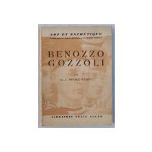 ART ET ESTHETIQUE - BENOZZO GOZZOLI par G. J. HOOGEWERFF , 1930
