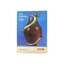 ART NOUVEAU 1900 par FELIX MARCILHAC , 1981