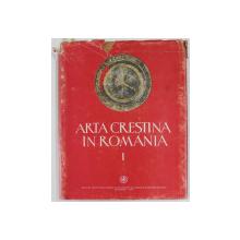 ARTA CRESTINA IN ROMANIA,VOL.1, SEC. III- VI  BUC. 1979