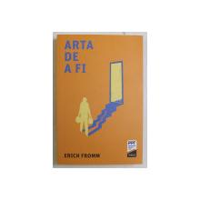ARTA DE A FI de ERICH FROMM , 2019