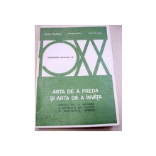 ARTA DE A PREDA SI ARTA DE A INVATA  1975