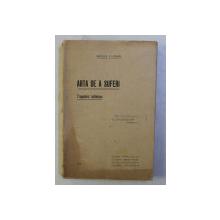 ARTA DE A SUFERI - TREPETNIC SUFLETESC de MIRCEA FLORIAN , EDITIE INTERBELICA