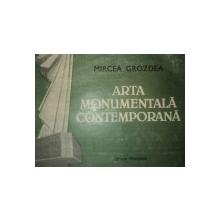 ARTA MONUMENTALA CONTEMPORANA - MIRCEA GROZDEA
