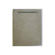 ARTA POPULARA ROMANEASCA , 1969 *DEDICATIE