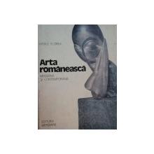 ARTA ROMANEASCA MODERNA SI CONTEMPORANA de VASILE FLOREA, VOL 2  1982