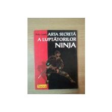 ARTA SECRETA A LUPTATORILOR NINJA de PETER LEWIS , 1998