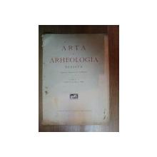 ARTA SI ARHEOLOGIA de O. TAFRALI , ANUL I , FASCICOLUL 1 , 1927
