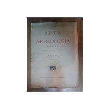 ARTA SI ARHEOLOGIA de O. TAFRALI , ANUL II , FASCICOLUL 3 , 1929