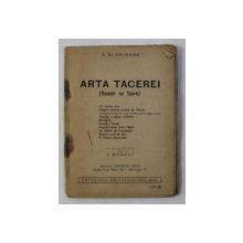 ARTA TACEREI - SAVOIR SE TAIRE de B. BLANCHARD , 1935