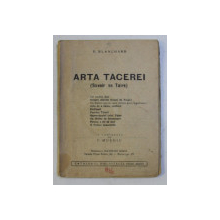 ARTA TACERII - SAVOIR SE TAIRE de B . BLANCHARD , 1936