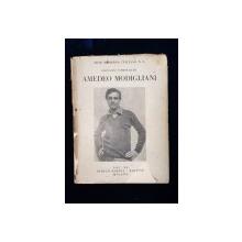 "ARTE MODERNA ITALIANA, N. 8, GIOBANI SCHEIWILLER, AMADEO MODIGLIANI - MILANO, 1942 ""SEMNATURA OLOGRAFA"""