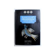 ARTESANATO DA REGIO CENTRO / TRADITIONAL AND CONTEMPORARY CRAFTS IN CENTRE PORTUGAL , EDITIE BILINGVA PORTUGHEZA - ENGLEZA , 1992