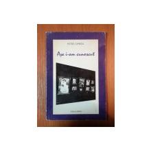 ASA I-AM CUNOSCUT de PETRE OPREA, BUC. 1998 *CONTINE DEDICATIA AUTORULUI