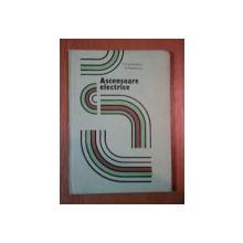 ASCENSOARE ELECTRICE de C.CUCIUREANU , D. MATEESCU, 1985