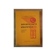 ASCENSOARE ELECTRICE (INTRETINERE, REPARATII, MONTAJE) ,1935