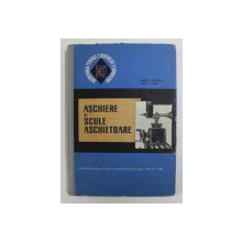 ASCHIERE SI SCULE ASCHIETOARE de ENACHE STEFANUTA si MIHAI AELENEI , 1967