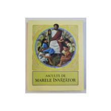 ASCULTA DE MARELE INVATATOR , 2003