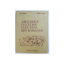ASEZARILE CULTURII CUCUTENI DIN ROMANIA-DAN MONAH,STEFAN CUCOS   IASI 1985