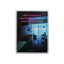 ASIAN APARTMENTS , editie in ENGLEZA - SPANIOLA - ITALIANA , 2003