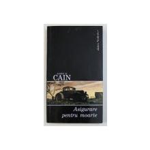 ASIGURARE PENTRU MOARTE de JAMES M . CAIN , 2006