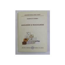 ASIGURARI SI REASIGURARI de MARINICA DOBRIN , 2000, PREZINTA SUBLINIERI CU MARKERUL *