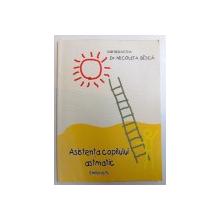 ASISTENTA COPILULUI ASMATIC - GHID PRACTIC de NICOLETA BISCA , 50 PAG.