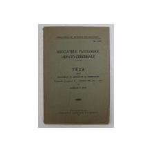 ASOCIATIILE PATOLOGICE HEPATO - CEREBRALE  - TEZA PEMTRU DOCTORAT IN MEDICINA de AURELIA V. TITEI , 1931