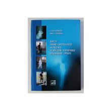 ASPECTE PRIVIND CALITATEA VIETII LA PACIENTII CU AFECTIUNI REUMATISMALE DEGENERATIVE OPERATE de ELENA AMARICAI si DAN V. POENARU , 2010