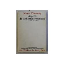 ASPECTS DE LA THEORIE SYNTAXIQUE par NOAM CHOMSKY , 1971