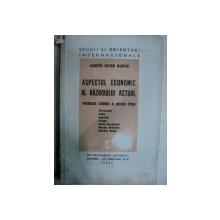 ASPECTUL ECONOMIC AL RAZBOIULUI ACTUAL - AXENTE SEVER BANCIU  BUCURESTI 1941